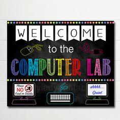 Computer Lab School Sign, Classroom Decor, Teacher Door Sign, Computers Class Sign, Classroom Decorations, Classroom Rules Chalkboard Poster