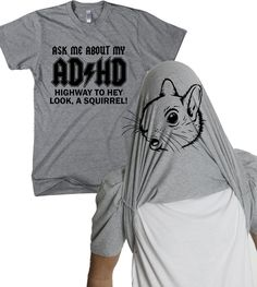 49b66a0439fd9 info on adhd Gifts For Husband, T Shirts With Sayings, Funny Outfits, Funny