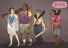 left for dead art | Left 4 Dead 2 Genderbend by zombiefruits<<<SOMEONE DID THE THING! I've been waiting to see something like this for such a a long time omfg