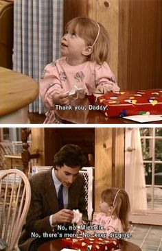 Full House ~ Quotes ~ 'Keep digging' Old Tv Shows, Best Tv Shows, Favorite Tv Shows, Full House Michelle, Full House Funny, Full House Tv Show, Full House Quotes, Stephanie Tanner, Uncle Jesse