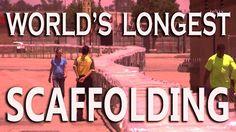 World's Longest Scaffolding