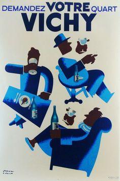 Demandez votre quart #Vichy #poster #vintage #artdeco www.posterimage.it