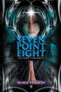 Free Kindle Book For A Limited Time : Seven Point Eight: The First Chronicle by Marie Harbon