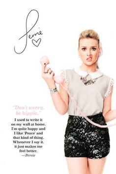 How can you not LOVE Perrie Edwards! She is such a great role model!