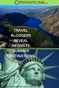 Travel bloggers reveal their favorite summer spots including Canada, Greece, and more. Read more at www.travelswithtalek.com