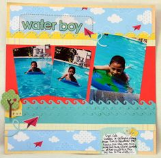 Water boy *My Little Shoebox* - Scrapbook.com