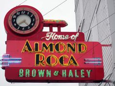 Tacoma, the Home of Almond Roca. Brown & Haley by Gexydaf, via Flickr