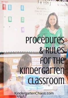 Procedures and Rules for the Kindergarten Classroom