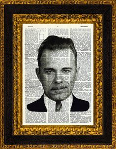 John Dillinger Public Enemy Number One Printed on a Vintage Dictionary Page