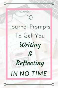 Journal Prompts | Writing Prompts | Journaling | Self-Reflection