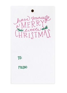 Gift Tag- Have Yourself A Merry Little Christmas