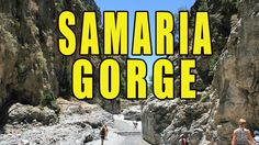 The Samaria Gorge Crete Greece