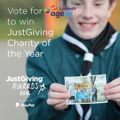 "The JustGiving Awards are on the hunt for 2016's Charity of the Year! This is an opportunity to showcase all of the amazing things Age UK Lambeth is doing and celebrate everyone's work at our charity.   Click on the link below, enter ""Age UK Lambeth"" into the search box, then click the Find Charity button and choose Age UK Lambeth as your favourite charity!  https://www.justgiving.com/awards/2016/charity/"
