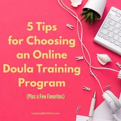 How do you choose an online doula training program? Here are five tips for choosing an online doula training program? Doula Business, Consultant Business, Business Tips, Doula Training, Training Programs, Doula Certification, Becoming A Doula, Birth Doula, Lactation Consultant