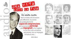 12. Un'anima nuova, di Aldo Moro  Una vita come la tua