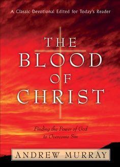 The Blood of Christ, http://www.amazon.com/dp/B007KO381W/ref=cm_sw_r_pi_awdm_iXakwb095T67D