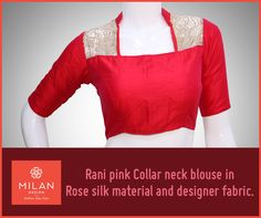 Presents Rani Pink Collar Neck Blouse in Rose Silk Material & Designer Fabric. For More Collections Visit Our Site : www. Silk Material, Milan Design, Saree Wedding, Milan Fashion, Silk Sarees, Blouse Designs, Fabric Design, Custom Design, Presents