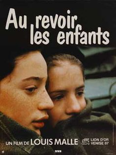 Au Revoir les Enfants - I'm not usually into foreign movies mainly because I don't want to read subtitles. I know I'm missing out on a ton of great material, but I did watch this and it is one of the best films I've ever seen...ever.