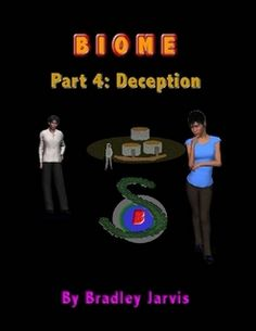 """Read """"Biome Part Deception"""" by Bradley Jarvis available from Rakuten Kobo. Miranda Yoh had been doing the work of three people since her boss died. Now life was about to get very complicated. David Howell, Ugly Love, Rachel Lee, Riders On The Storm, London Free, Colleen Hoover, Biomes, Wedding Story, New Words"""