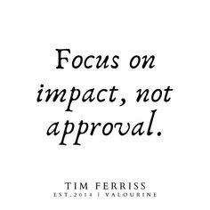 'Focus on impact, not approval. Change Is Good Quotes, Focus Quotes, Good Life Quotes, Short Inspirational Quotes, Short Quotes, Motivational, Christine Caine, Agatha Christie, Isagenix