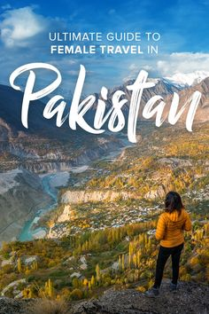 What's it like to travel Pakistan as a woman? This guide has everything you need to know (and then some) about female travel in Pakistan, solo or otherwise. Wanderlust Travel, Asia Travel, Travel Guides, Travel Tips, Pakistan Travel, Group Travel, Best Places To Travel, What Is Like, Where To Go