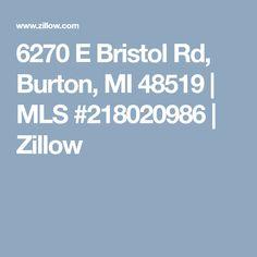 6270 E Bristol Rd, Burton, MI 48519 | MLS #218020986 | Zillow