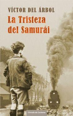 Árbol, Víctor del  - La tristeza del samurái