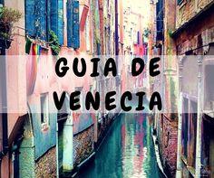 En este post queremos contarte todo lo que necesitás saber para tu viaje a Venecia. cómo llegar, cómo moverte, dónde dormir y precio de entradas!!