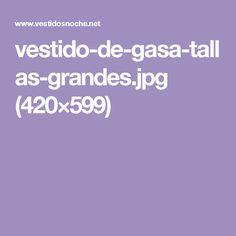 vestido-de-gasa-tallas-grandes.jpg (420×599)
