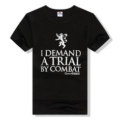 """Game of Thrones """"I demand a trial by combat"""" T-Shirt"""