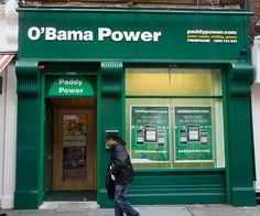 O'BAMA POWER - President Barack Obama Arrived in Dublin So This Business Changed Their Sign for a Week. [Paddy Power - Betting Shop]