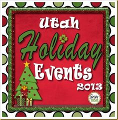 "A great list of Utah events that could become family holiday traditions! ""Utah Christmas and Holiday Events 2013"" by Enjoy Utah!"