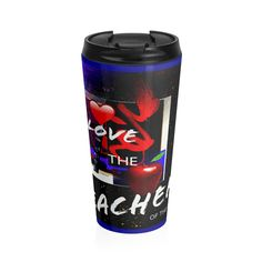 Just launched! I Love the Teachers of the Cosmos Stainless Steel Travel Mug http://kirsteinfineart.myshopify.com/products/i-love-the-teachers-of-the-cosmos-stainless-steel-travel-mug?utm_campaign=crowdfire&utm_content=crowdfire&utm_medium=social&utm_source=pinterest