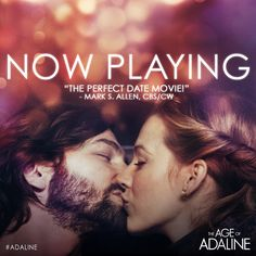 Make a date with #Adaline - Now playing in theaters everywhere! Tickets: http://lions.gt/adalinetix