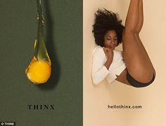 The ads for Thinx, a new line of absorbent underwear, show women wearing the product next ...