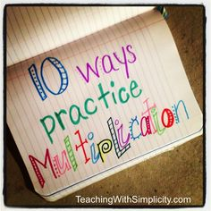 10 ways to practice multiplication beyond the flash cards.