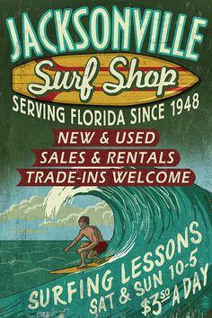 Jacksonville, Florida - Surf Shop Vintage Sign (Art Prints available in multiple sizes)