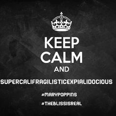 Supercalifragilisticexpialidocious 😂😂😉😉.. had it right the first time, and my son said.. what are you talking about mom 😂😂 😅😂😂#Supercalifragilisticexpialidocious #stayyoung #marypoppins #theblissisreal #lol #donttakelifesoseriously #keepcalm 😉