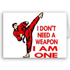 Karate, MMA, I AM A Weapon Greeting Cards by WhiteTiger_LLC