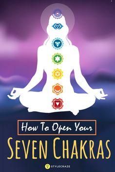 How To Awaken Your Seven Chakras