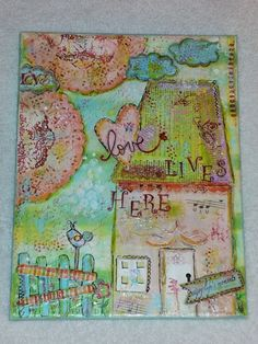 Mixed media canvas love lives here