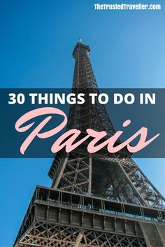 France Travel Inspiration - The Eiffel Tower - 30 Things to Do in Paris - The Trusted Traveller Paris Travel Tips, Europe Travel Tips, Travel Advice, Travel Guides, Travel Destinations, Paris Pictures, Travel Pictures, France Travel, France Europe