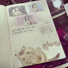 """fawnv:  When I spilled coffee over my sketchbook, Ryan said """"make Coffee Cat."""""""