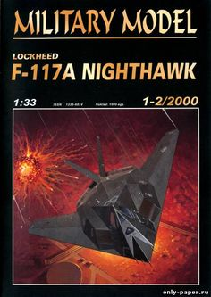 F-117A Nighthawk (Halinski MM 1-2/2000), 1:33 paper model, maybe good for RC 1:16 conversion.