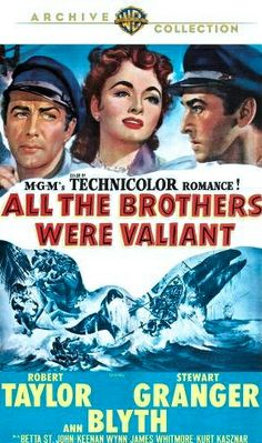ALL THE BROTHERS WERE VALIANT (1953) - Robert Taylor - Stewart Granger - Ann Blyth - Betta St. John - Keenan Wynn - James Whitmore - Kurt Kasznar - MGM - DVD cover art.