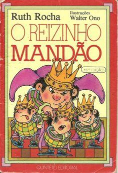"""""""O REIZINHO MANDÃO"""" por Ruth Rocha"""