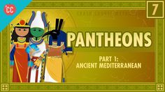 Pantheons of the Ancient Mediterranean from Crash Course Mythology