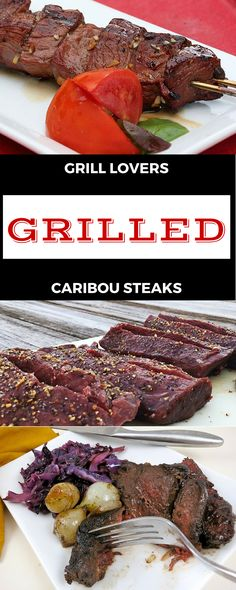 Grill Lovers' Amazing Grilled Caribou Steaks Recipe #recipes #foodporn #foodie