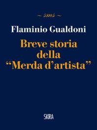 """""""Breve storia della """"Merda d'artista"""""""" di Flaminio Gualdoni https://itunes.apple.com/it/book/breve-storia-della-merda-dartista/id848926411?mt=11"""