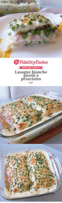 Lasagne bianche piselli e prosciutto